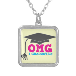 OMG I GRADUATED! great graduation gift Silver Plated Necklace