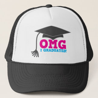 OMG I GRADUATED! great graduation gift Trucker Hat