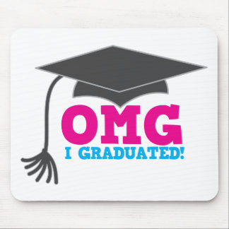OMG I graduated Mouse Pad
