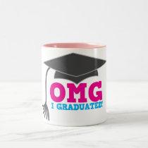 OMG I graduated Two-Tone Coffee Mug