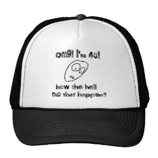 OMG I m Forty Mesh Hats