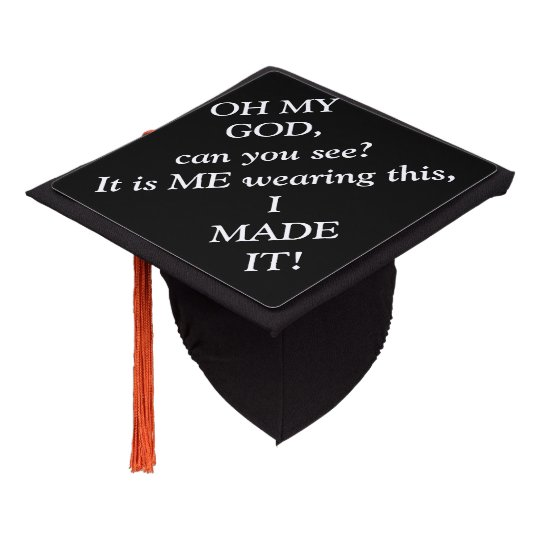 Funny Caps Lock Quote: OMG I Made It Funny Quote Graduation Tassel Topper