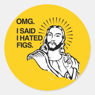 OMG, I SAID I HATED FIGS CLASSIC ROUND STICKER