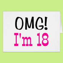 OMG I'm 18 (pink) Card
