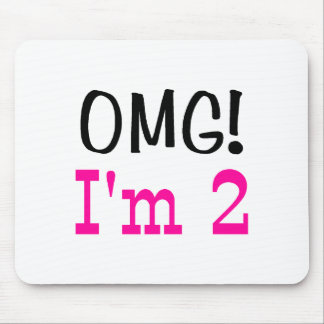 OMG I'm 2 (pink) Mouse Pad