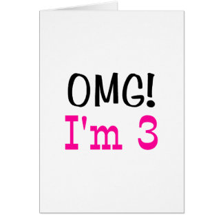 OMG I'm 3 (pink) Greeting Card