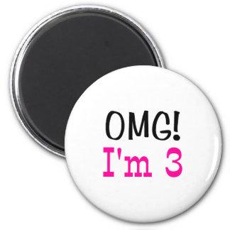 OMG I'm 3 (pink) Magnet