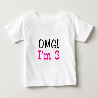 OMG I'm 3 (pink) T-shirt