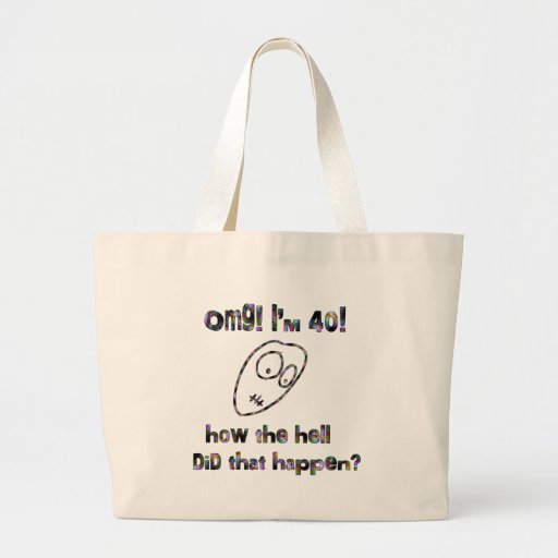OMG! I'm Forty Canvas Bag