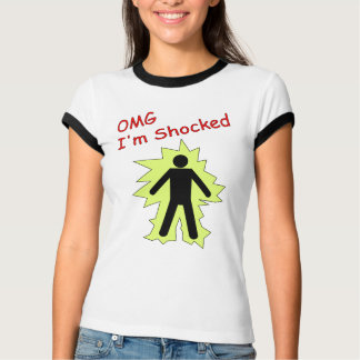 OMG I'm Shocked T-Shirt