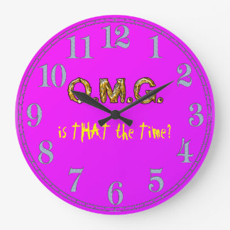OMG! IS THAT THE TIME Funny Arty KOOK Clock