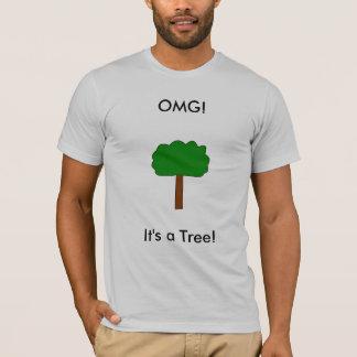 OMG!, It's a Tree! T-Shirt