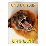 OMG IT'S YOUR BIRTHDAY!!! CARD