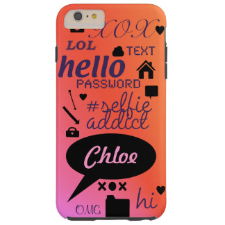 """OMG, LOL, HI"" -personalised and customised case Tough iPhone 6 Plus Case"