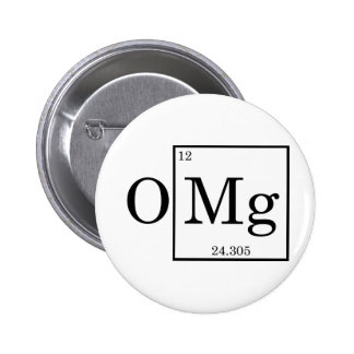 OMG - Magnesium - Mg - periodic table Button