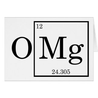 OMG - Magnesium - Mg - periodic table Cards