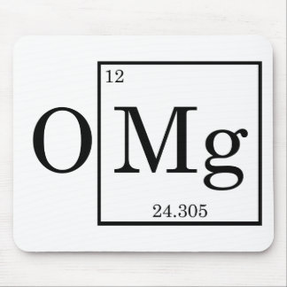 OMG - Magnesium - Mg - periodic table Mouse Pad