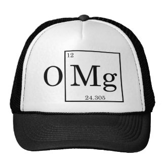 OMG - Magnesium - Mg - periodic table Trucker Hat