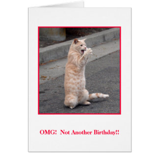 OMG:  Not Another Birthday! Card