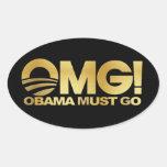 ¡OMG! Obama debe ir (el oro) Colcomanias Óval Personalizadas