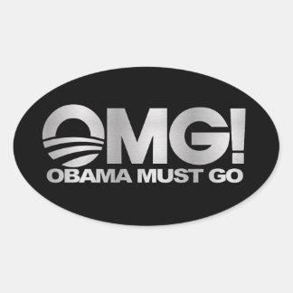 ¡OMG! Obama debe ir (la plata) Colcomanias Ovaladas Personalizadas