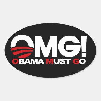 ¡OMG! Obama debe ir Colcomanias Óval Personalizadas