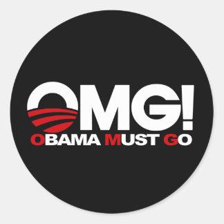 ¡OMG! Obama debe ir Pegatinas Redondas