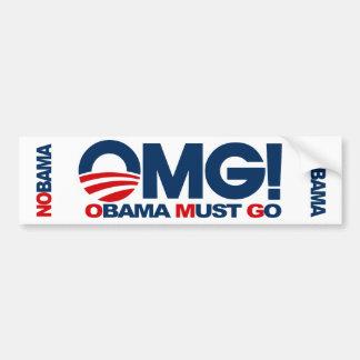 ¡OMG! Obama debe ir Pegatina De Parachoque