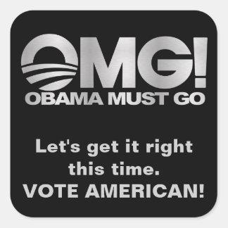 ¡OMG! Obama debe ir - plata/negro Calcomania Cuadradas Personalizadas