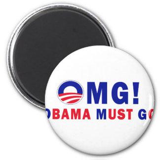 OMG! Obama Must Go! 2 Inch Round Magnet