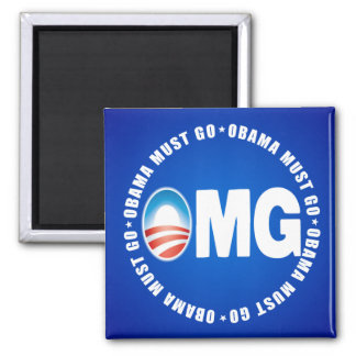 OMG Obama Must Go - Anti Obama 2012 Magnet