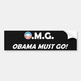 OMG! Obama Must Go! Bumper Sticker