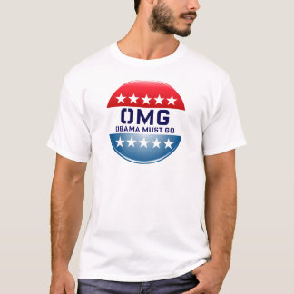 OMG OBAMA MUST GO CAMPAIGN 2012 PRINT T-Shirt