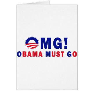 OMG! Obama Must Go! Card