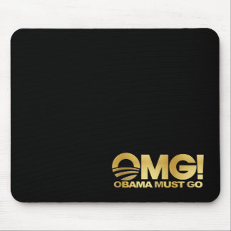 OMG! Obama Must Go (gold) Mouse Pad