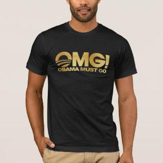 OMG! Obama Must Go (gold) T-Shirt