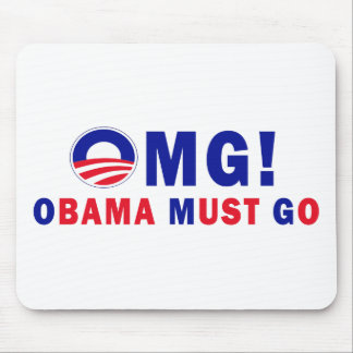 OMG! Obama Must Go! Mouse Pad