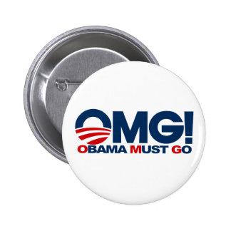 OMG! Obama Must Go Pinback Button