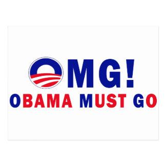 OMG! Obama Must Go! Postcard