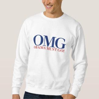 OMG Obama Must GO Pullover Sweatshirt