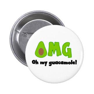 OMG oh mi Guacamole - botón divertido del Pin