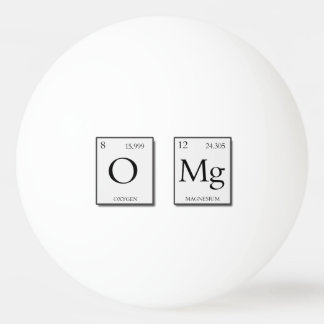 OMG Oh My God Periodic Elements Ping Pong Ball
