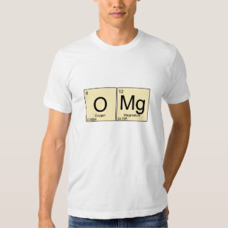 OMG oxygen magnesium periodically funny t-shirt