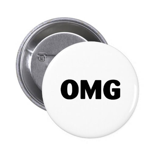 OMG PINBACK BUTTONS