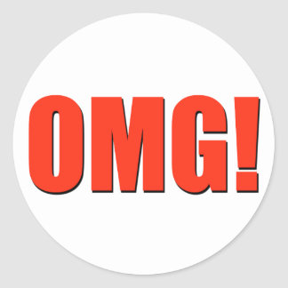 OMG! red Classic Round Sticker
