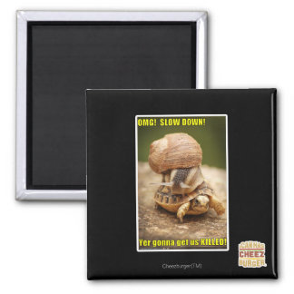 OMG! Slow down! 2 Inch Square Magnet