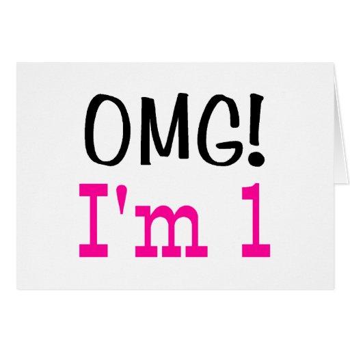 OMG soy 1 (el rosa) Tarjeta De Felicitación