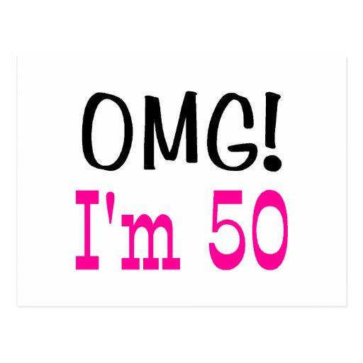 OMG soy 50 (el rosa) Postales