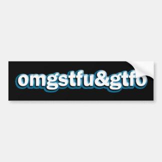 OMG STFU & GTFO CAR BUMPER STICKER