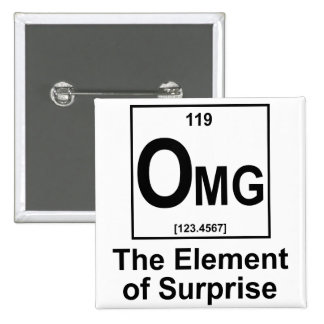 OMG The Element os Surprise 2 Inch Square Button